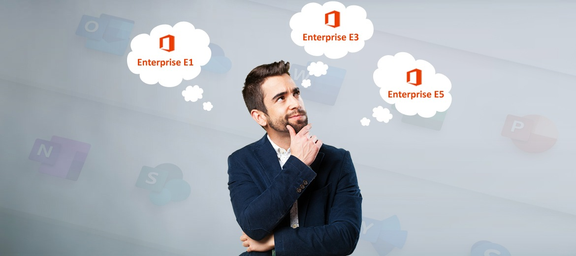 Office 365: Business Plans Vs. E5, E3 and E1