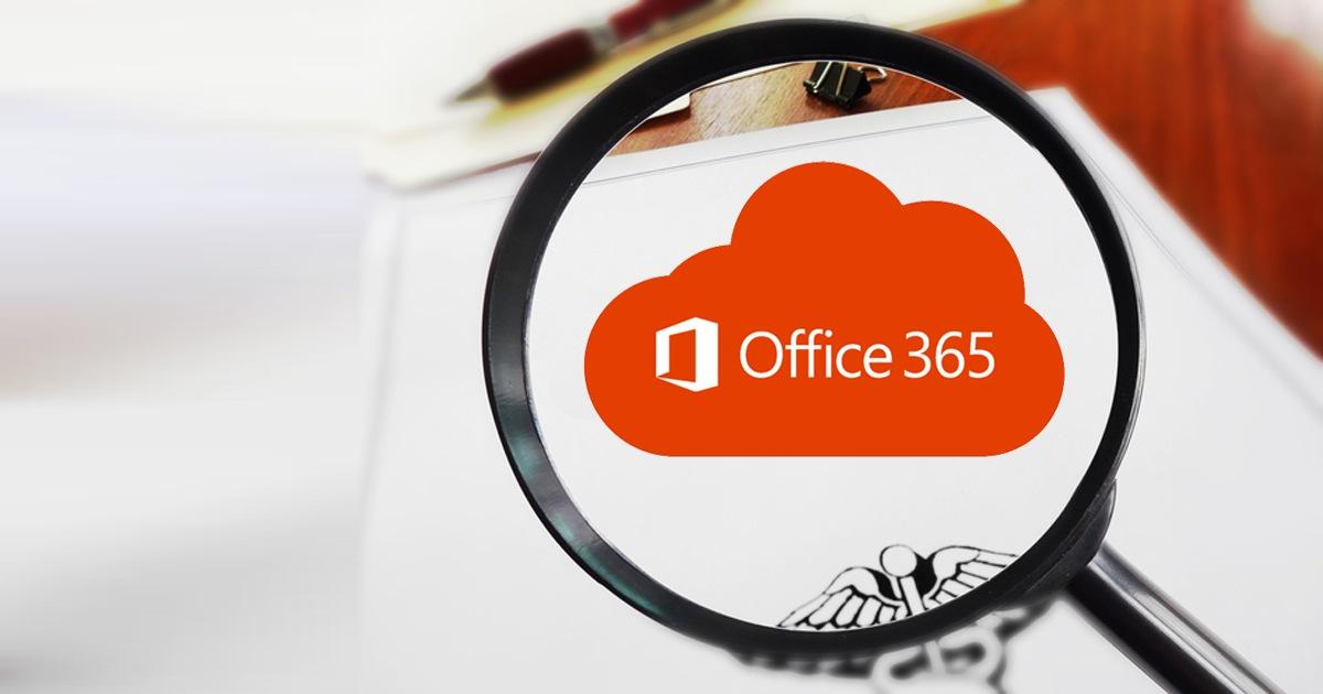 Is Office 365 HIPAA Compliant?